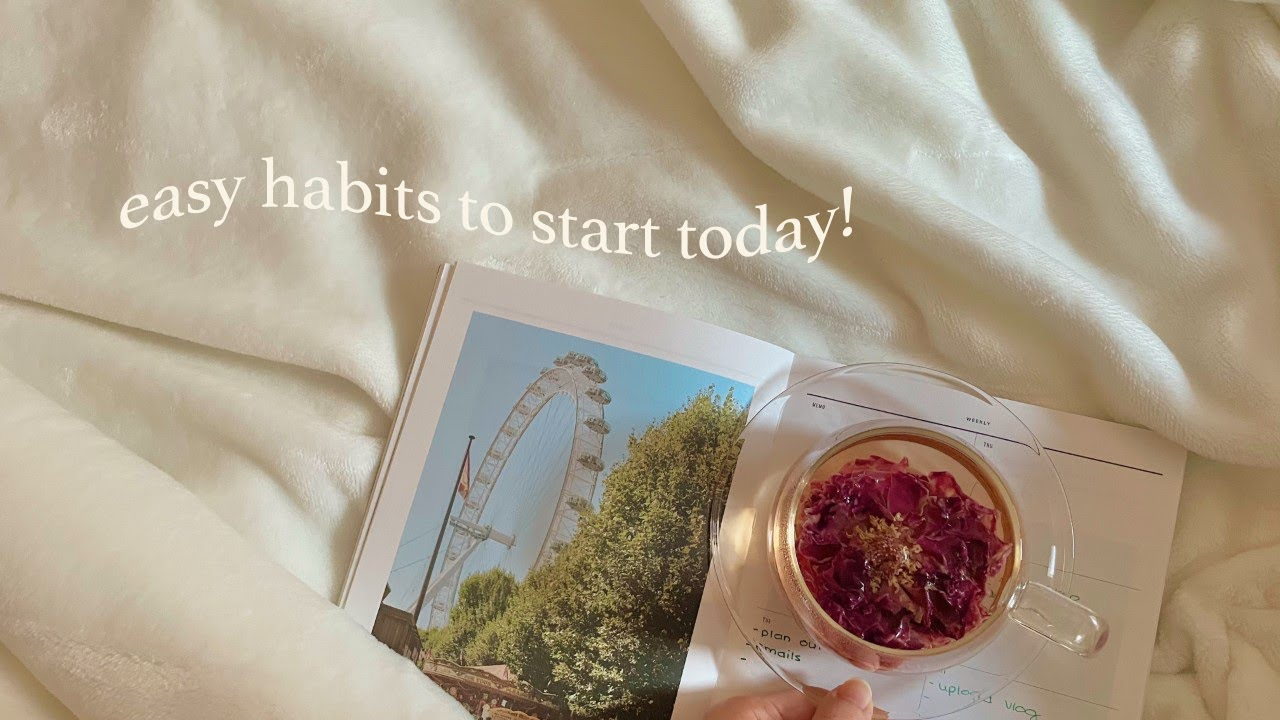 10 easy habits that you can start today! (ft. Notion)