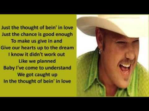 Chad Brock - The Thought Of Bein' In Love ( + lyrics 2001)