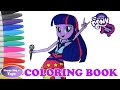 Coloring Book My Little Pony Equestria Girls Twilight Sparkle Happy Magic Toys