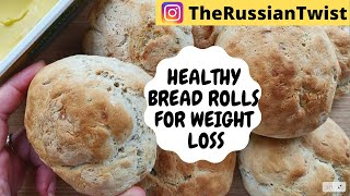 HOW TO MAKE HEALTHY BREAD ROLLS  LOW FAT & HIGH PROTEIN BREAD RECIPE FOR WEIGHT LOSS   OIL-FREE