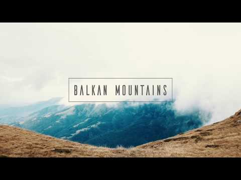 "Balkan Mountains - Stara Planina ""Old Mountain"""