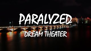 Download Mp3 Dream Theater - Paralyzed  Lyrics. Español/inglés