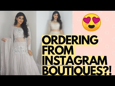 OMG...I ORDERED INDIAN OUTFITS FROM INSTAGRAM BOUTIQUES!
