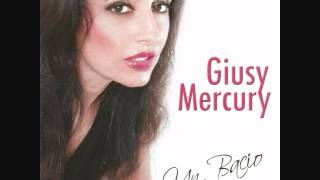 Non si comanda la cuore - Giusy Mercury