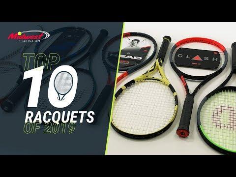 Top 10 Tennis Racquets of 2019