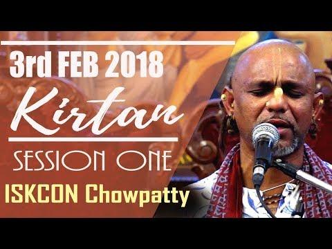 MADHAVA PRABHU KIRTAN | SESSION 1 OF 3 | ISKCON CHOWPATTY | 3 FEB 2018