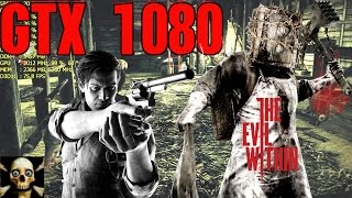 The Evil Within  Gtx 1080   Frame Performance Gameplay 1440P