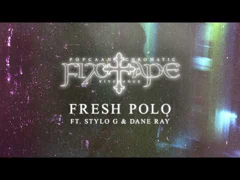 Popcaan – FRESH POLO ft. Stylo G & Dane Ray