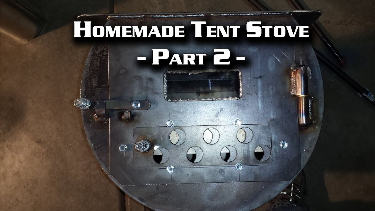& Building a Wall Tent Stove Part 2 (Cylinder Stove) - YouTube