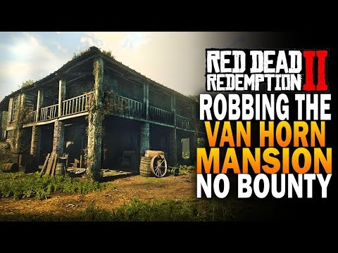 Van Horn Mansion Robbery! NO BOUNTY! Easy Money! Red Dead Redemption 2 [RDR2]