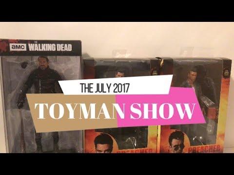 JULY 2017 TOYMAN SHOW