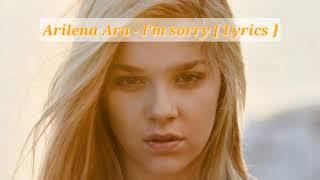 Скачать Arilena Ara I M Sorry Lyrics