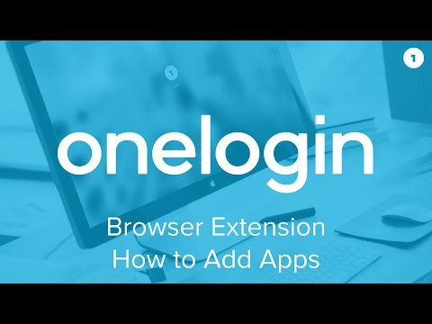 How to add Apps with the OneLogin Browser Extension