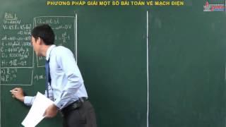 Vật lý 11 - Dòng điện không đổi - Phương pháp giải một số bài toán về mạch điện