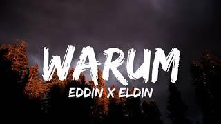 Eddin x Eldin - Warum (Lyrics)