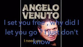 I need you / Angelo Venuto
