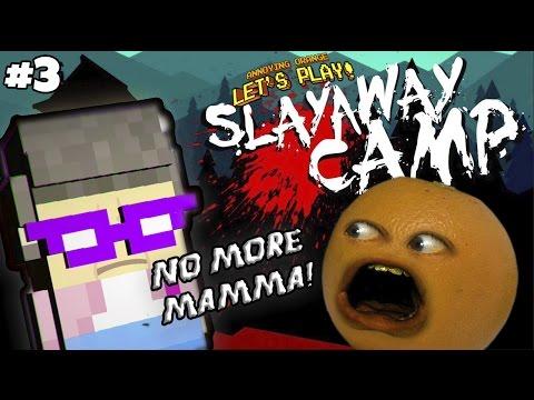 Annoying Orange Plays - Slayaway Camp #3: NO MORE MAMA!
