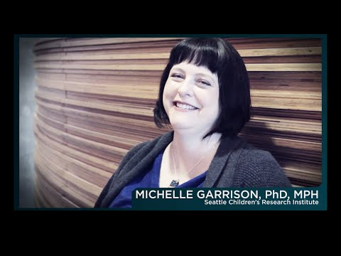 Seattle Children's Research Institute's Faces of Research – Meet Dr. Michelle Garrison