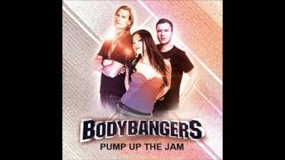 Bodybangers Pump Up The Jam (Radio Edit) 2014