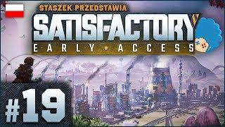 Satisfactory PL #19 | EA | Eksploracja! Nowy surowiec?