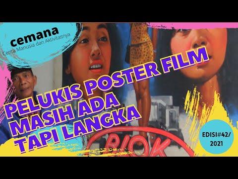 CEMANA, edisi#42 PELUKIS POSTER FILM, MASIH ADA TAPI LANGKA