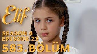 Elif 583. Bölüm | Season 4 Episode 23