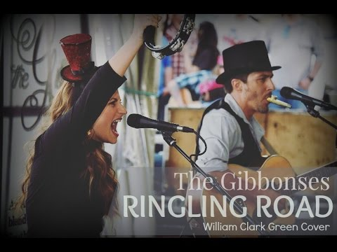 The Gibbonses - Ringling Road (William Clark Green Cover) #WCG Song Challenge