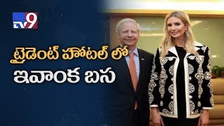 Ivanka Trump reaches Hyderabad, to stay in Trident Hotel - TV9 Today