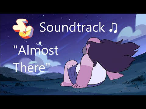 Steven Universe Soundtrack ♫ - Almost There