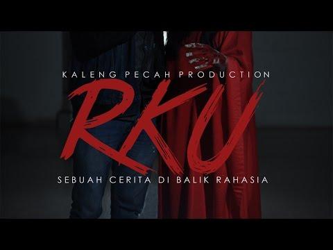 Film Pendek - RKU : Sebuah Cerita di Balik Rahasia.
