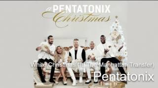 03  White Christmas (ft. The Manhattan Transfer) ~ Pentatonix (Audio)