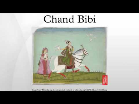 chand bibi Chand bibi she was a sublime woman having characteristics of bravery, political expediency, modesty and generosity she had to counter intrigues within the court and mughals on the borders.