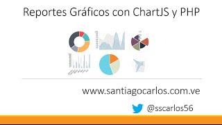 Reportes Gráficos con ChartJS y PHP