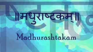 Madhurashtakam (Adharam Madhuram) | Shri Krishna Stotram | with Sanskrit lyrics and meanings