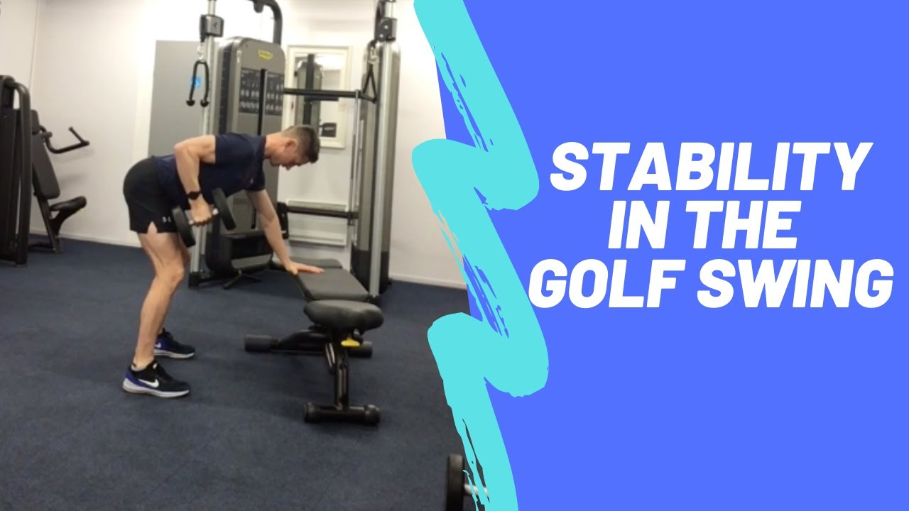 Golf Strength Training: Stability in the Golf Swing
