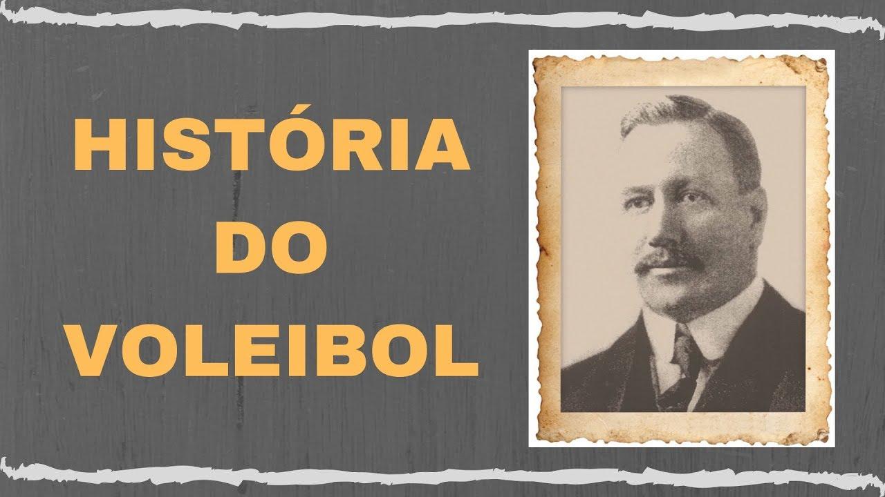 HISTÓRIA DO VOLEIBOL COMPLETA NO BRASIL E NO MUNDO - YouTube