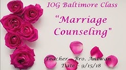 "IOG Baltimore - ""Marriage Counseling"" Pt. 1"