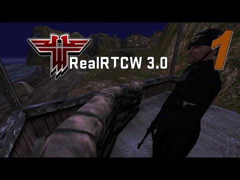 Return To Castle Wolfenstein // RealRTCW Mod 3.0  // Mission 1 (Ominous Rumors)