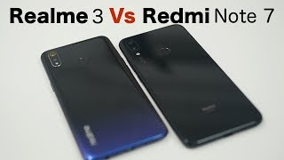 Realme 3 Vs Redmi Note 7 Camera Which is Better?