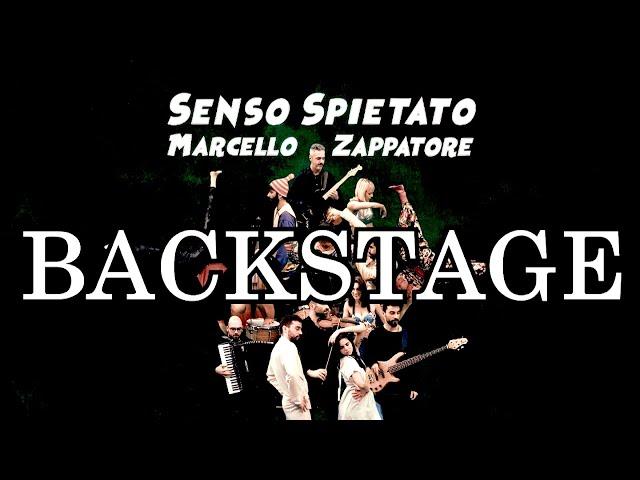 Backstage SENSO SPIETATO (MARCELLO ZAPPATORE)