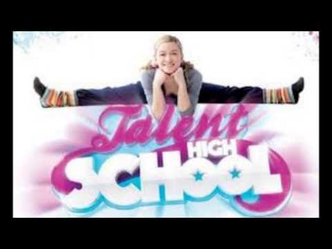 Talent High School - I will dance my life (canzone completa)