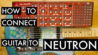 How to Connect a Guitar to Behringer Neutron