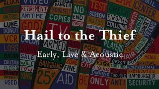 Radiohead - Hail to the Thief - Early, Live & Acoustic