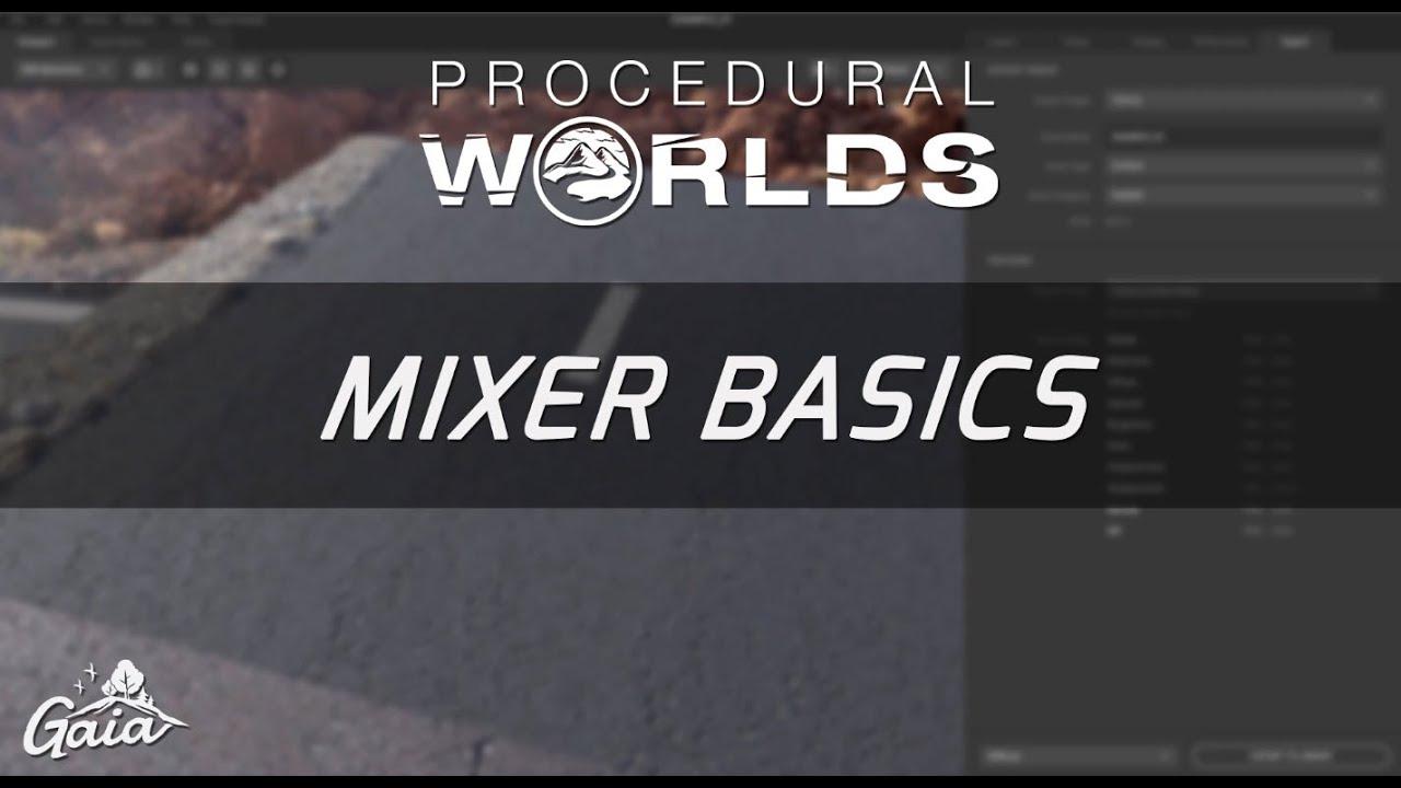 Gaia - Pipelines - Quixel Mixer