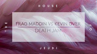 Frag Maddin vs Kevin Over - Death Jam