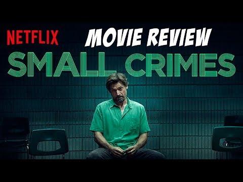 Small Crimes Movie Review (A Netflix Original)
