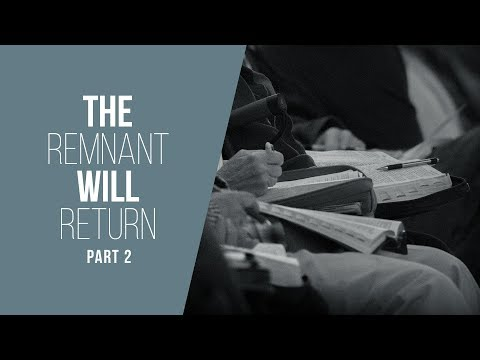 THE REMNANT WILL RETURN PT. 2 | ISAIAH 51:1-23 | JACK HIBBS