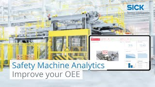 Improve your Overall Equipment Effectiveness with Safety Machine Analytics  | SICK AG