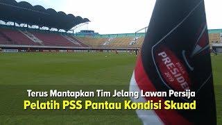 Ini Kondisi Pemain PSS Sleman Jelang Lawan Persija Jakarta