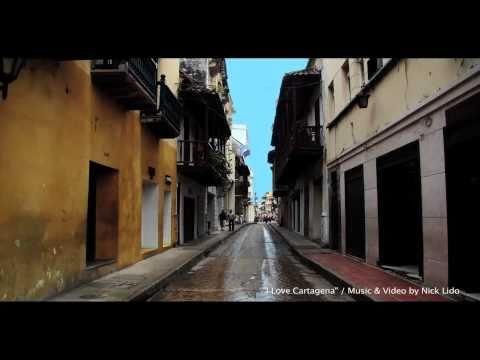 "Catragena, Colombia / ""I LOVE CARTAGENA!"" / Music & Video by Nick Lido"